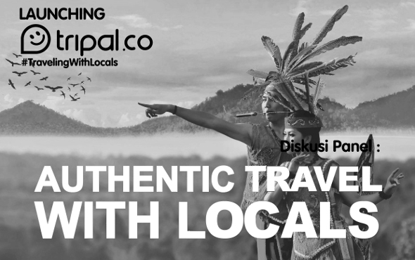 Peluncuran Tripal & Seminar : Authentic Travel With Locals