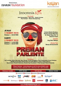"""Preman Parlente"", Program Indonesia Kita 2018"