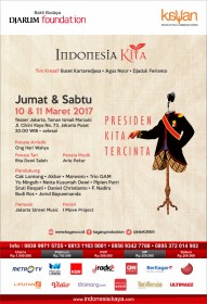 "Program Indonesia Kita 2017 : ""Presiden Kita Tercinta"""